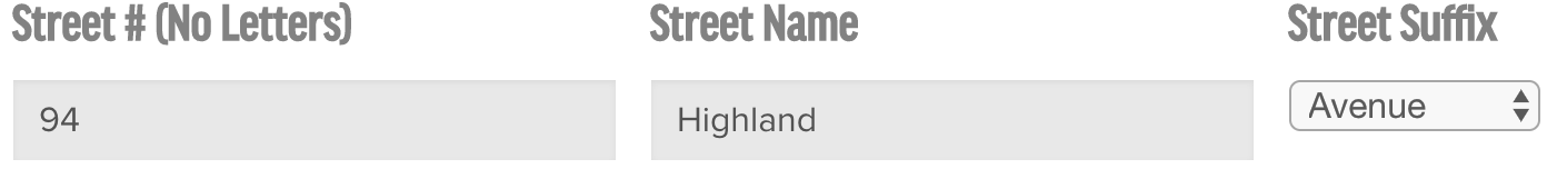 "Example: If you are looking up 94 Highland Avenue, enter ""94"" in box 1, ""Highland"" in box 2, and ""Avenue"" in box 3."
