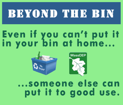 Beyond the Bin: Even if you can't put it in your bin at home, someone else can put it to good use.