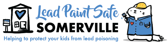 Lead Paint Safe Somerville: Helping to protect your kids from lead poisoning