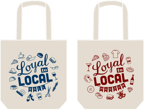Loyal to Local tote bags