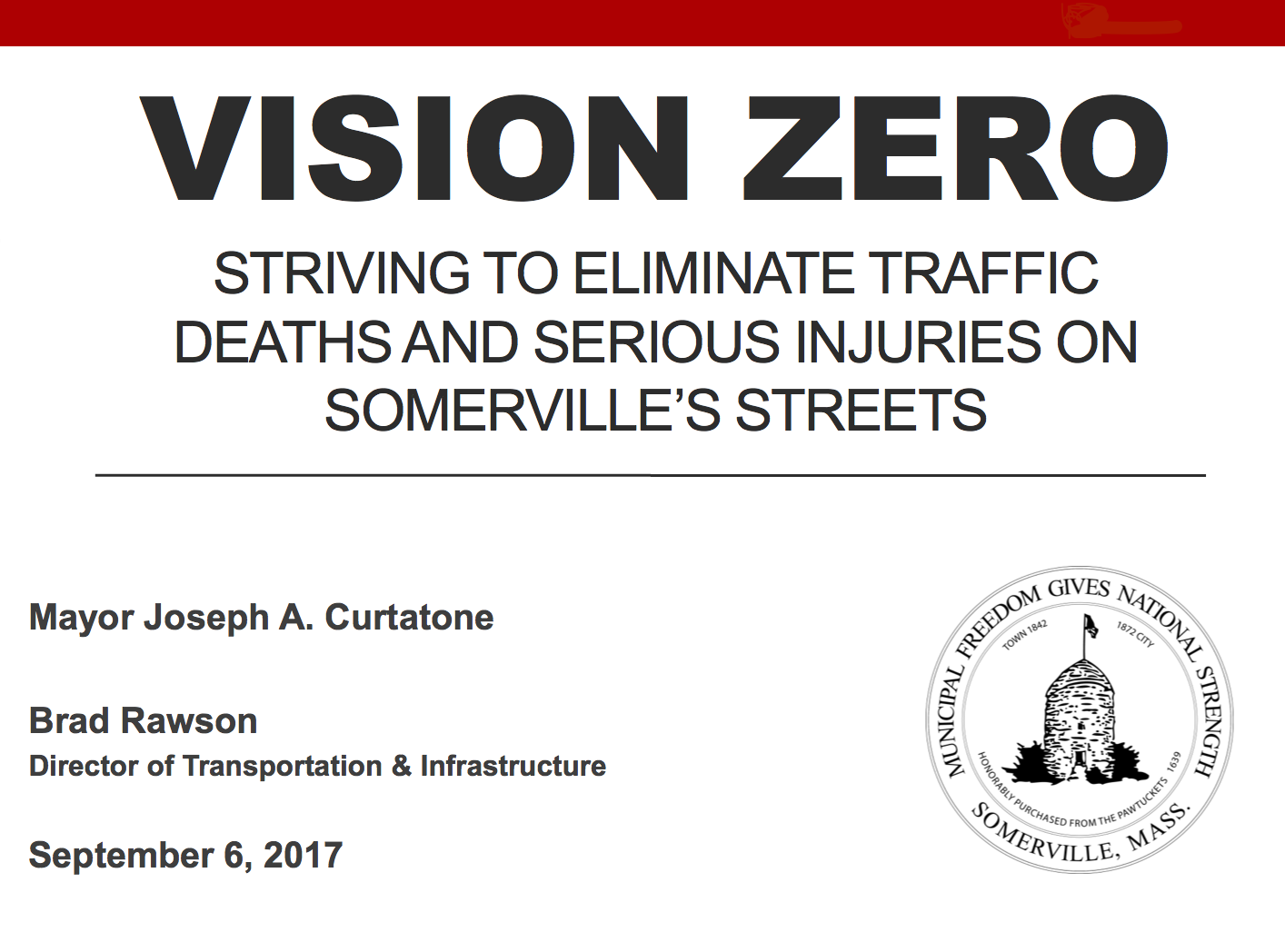 PDF preview links to Mayor Curtatone's Vision Zero presentation