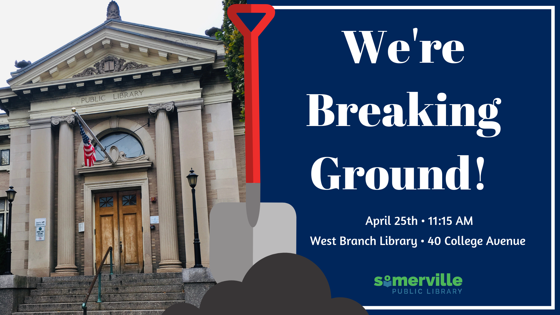 We're breaking ground! April 25th at 11 a.m. at the West Branch Library (40 College Ave.)